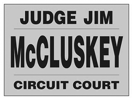 Judge Jim McCluskey For Circuit Court